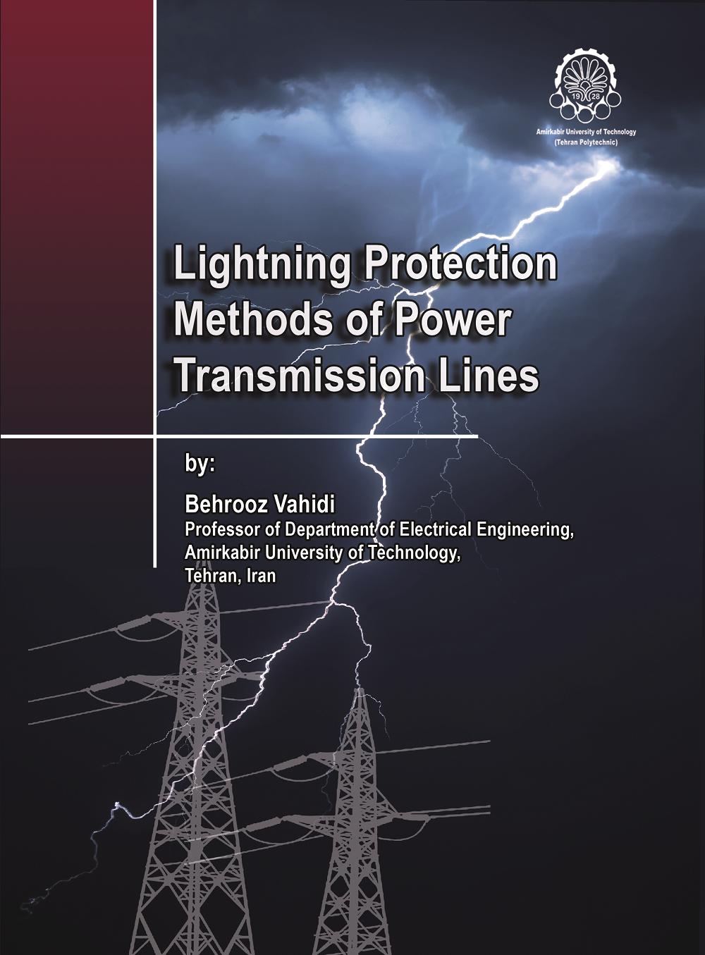 Lightning Protection Methods of Power Transmission Lines