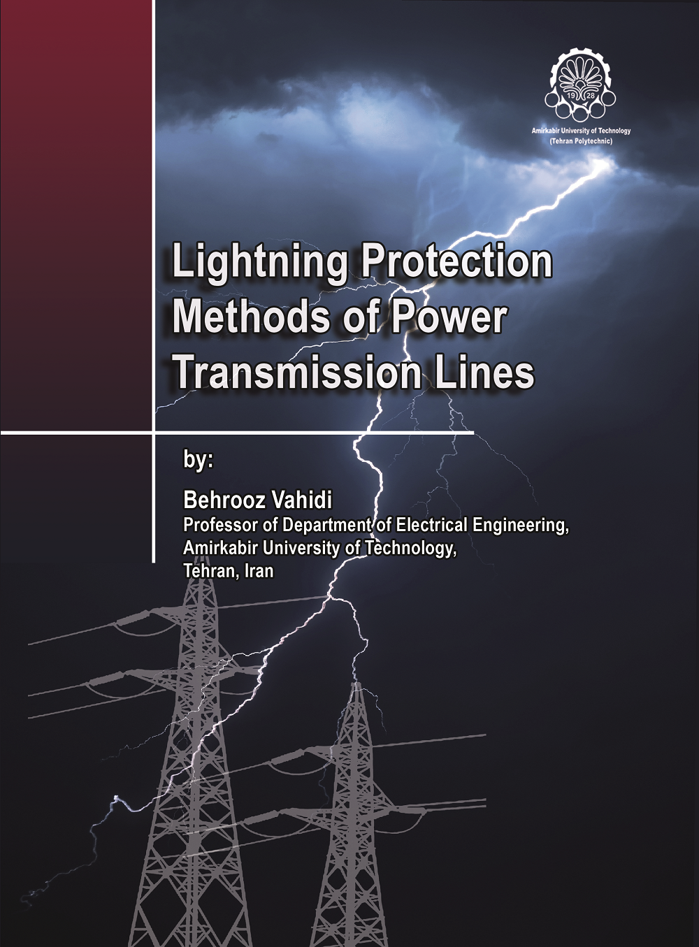 Lightning Protection Methods of Power Transmission Lines