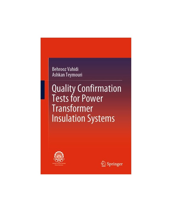 quality Confirmation Tests for Power Transformer Lnsulation Systems